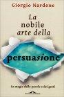 La Nobile Arte della Persuasione Giorgio Nardone