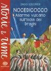Nocedicocco - Allarme Vulcano sull'Isola dei Draghi