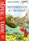 Nocedicocco e i Dinosauri - Libro di Ingo Siegner