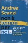 Non È Tempo per Noi - Andrea Scanzi
