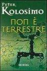 Non � Terrestre Peter Kolosimo