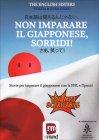 Non Imparare il Giapponese, Sorridi! Violeta &Jutka Zuggo
