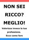 Non Sei Ricco? Meglio! (eBook) Matteo Pasqualini