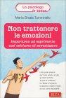 Non Trattenere le Emozioni M. Grazia Tumminello
