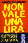 Non Vale una Lira - Mario Giordano