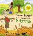 Nonno Perch� e i Segreti della Natura (eBook) Guido Petter, Luisa Mattia