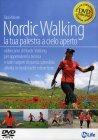 Nordic Walking - La Tua Palestra a Cielo Aperto