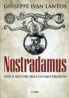 Nostradamus Giuseppe Ivan Lantos