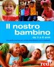Il Nostro Bambino da 3 a 6 Anni Gianfranco Trapani