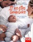 Il Nostro Bambino dalla Nascita ai 3 Anni Giulia Settimo, Gianfranco Trapani