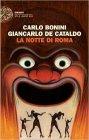 La Notte di Roma - Carlo Bonini, Giancarlo De Cataldo