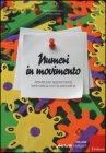 Numeri in Movimento Michela Maschietto, Ketty Savioli