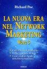 La Nuova Era nel Network Marketing - Wave 3 - Libro di Richard Poe