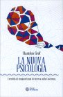 La Nuova Psicologia Stanislav Grof