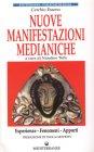 Nuove Manifestazioni Medianiche