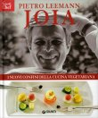 Joia - I Nuovi Confini della Cucina Vegetariana Pietro Leemann