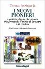 I Nuovi Pionieri Thomas Petzinger