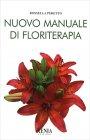 Nuovo Manuale di Floriterapia Rossella Peretto