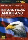 Il Nuovo Secolo Americano - DVD Massimo Mazzucco