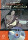 Meditazione Guidata di Nutri i Tuoi Demoni Tsultrim Allione