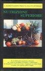 Nutrizione Superiore Herbert Shelton