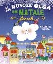 La Nuvola Olga - Un Natale con i Fiocchi Nicoletta Costa