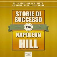 Napoleon Hill - Storie di Successo Fabio Farn�