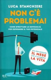 Non c'è Problema! Luca Stanchieri
