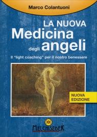 La Nuova Medicina degli Angeli Marco Colantuoni