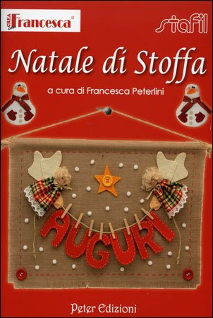Natale di Stoffa - Francesca Peterlini