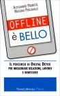 Offline è Bello Massimo Perciavalle Alessandro Prunesti