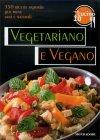 Oggi Cucino Io - Vegetariano e Vegano Mondadori