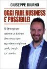 Oggi Fare Business � Possibile!