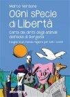 Ogni Specie di Libertà. Carta dei Diritti degli Animali dell'Isola di Gorgona (eBook) Marco Verdone