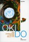 Oki Do per Apprezzare il Valore della Vita Yuji Yahiro
