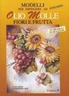 Modelli per Dipingere ad Olio Molle Fiori e Frutta