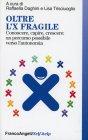 Oltre l'X Fragile Raffaella Daghini Lisa Trisciuoglio