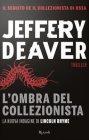 L'Ombra del Collezionista - Jeffery Deaver