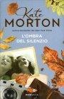 L'Ombra del Silenzio - Kate Morton