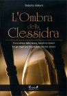 L'Ombra della Clessidra Roberto Volterri