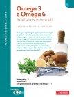 Omega 3 e Omega 6 (eBook) Alessandra Moro Buronzo