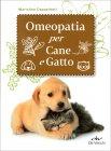 Omeopatia per Cane e Gatto Mariolina Cappelletti