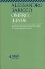 Omero, Iliade Alessandro Baricco