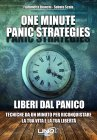 One Minute Panic Strategies - Liberi dal Panico (eBook) Fiammetta Bianchi, Sabato Scala