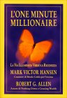 L'One Minute Millionaire Mark Victor Hansen Robert Allen