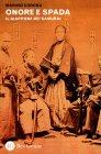Onore e Spada - Il Giappone dei Samurai Marino Corona