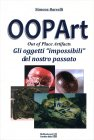 Oopart - Out Of Place Artifacts Simone Barcelli