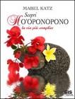 Scopri Ho'Oponopono - Il Libro