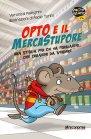Opto e il Mercatostupore Veronica Pellegrini