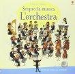 Scopro la Musica - L'Orchestra Sean Longcroft Sam Taplin